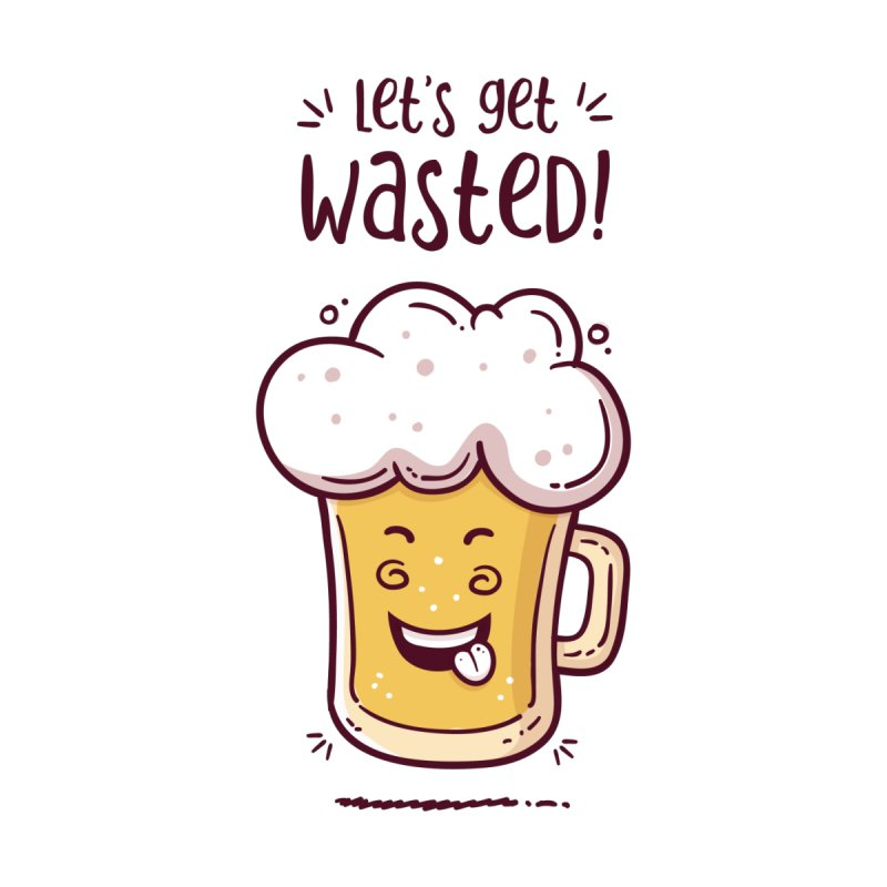 Let's get wasted - BEER by zoljo's Artist Shop