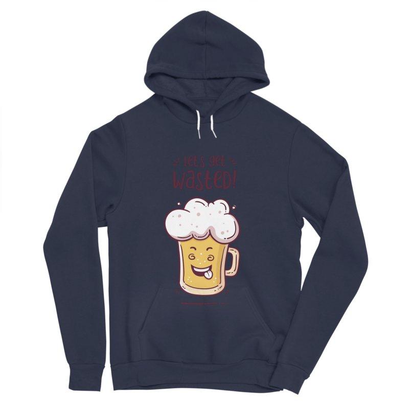 Let's get wasted - BEER Men's Sponge Fleece Pullover Hoody by zoljo's Artist Shop