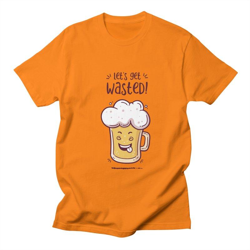 Let's get wasted - BEER Women's Regular Unisex T-Shirt by zoljo's Artist Shop
