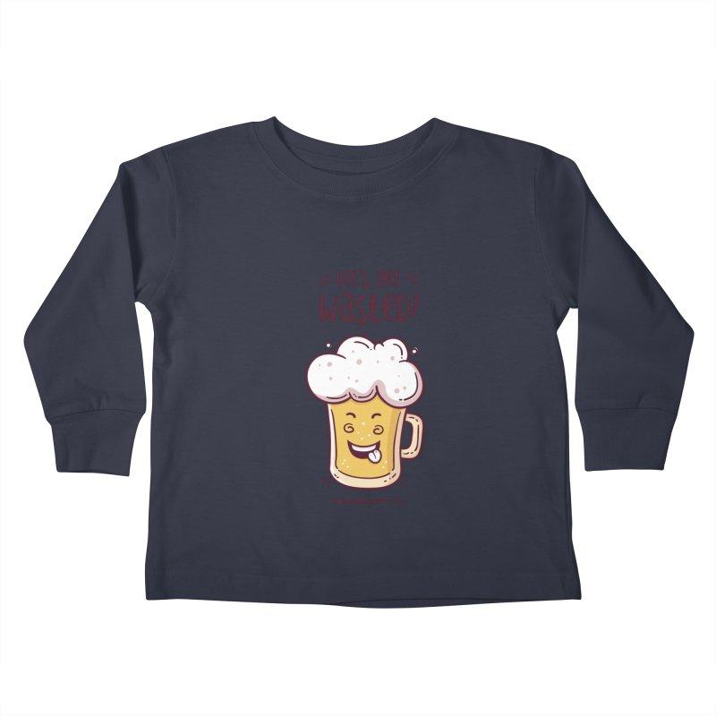 Let's get wasted - BEER Kids Toddler Longsleeve T-Shirt by zoljo's Artist Shop