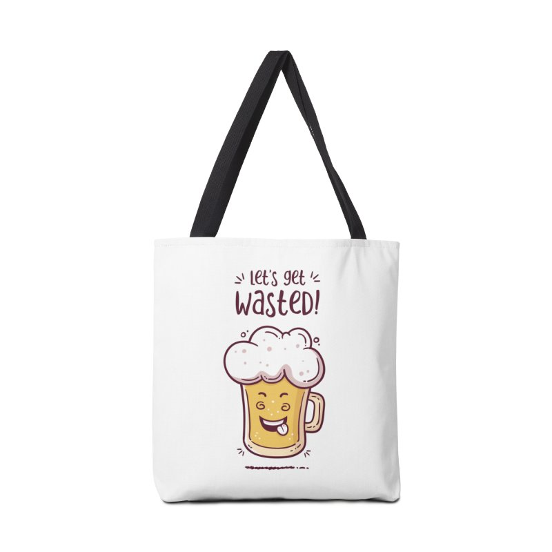 Let's get wasted - BEER Accessories Bag by zoljo's Artist Shop