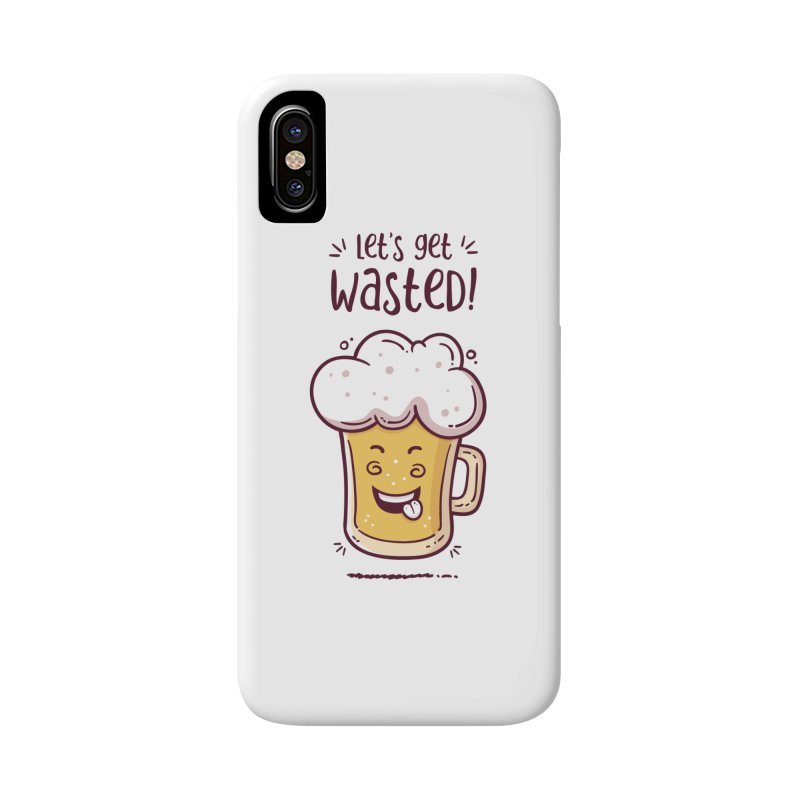 Let's get wasted - BEER Accessories Phone Case by zoljo's Artist Shop