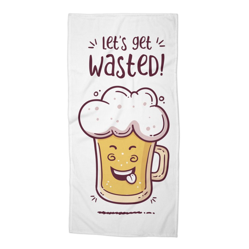 Let's get wasted - BEER Accessories Beach Towel by zoljo's Artist Shop