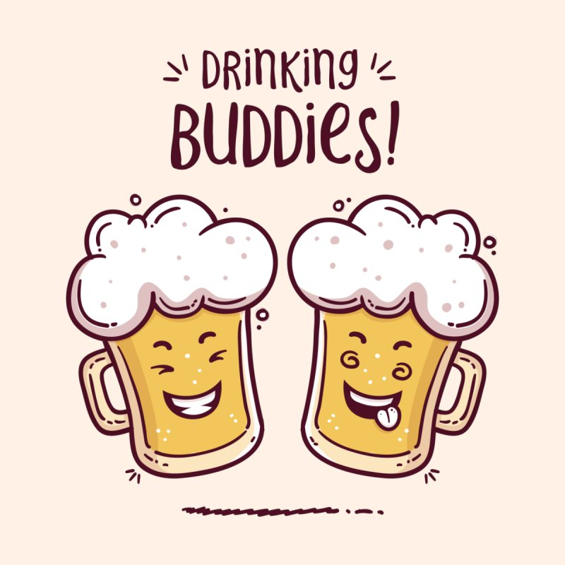 Drinking Buddies by zoljo's Artist Shop