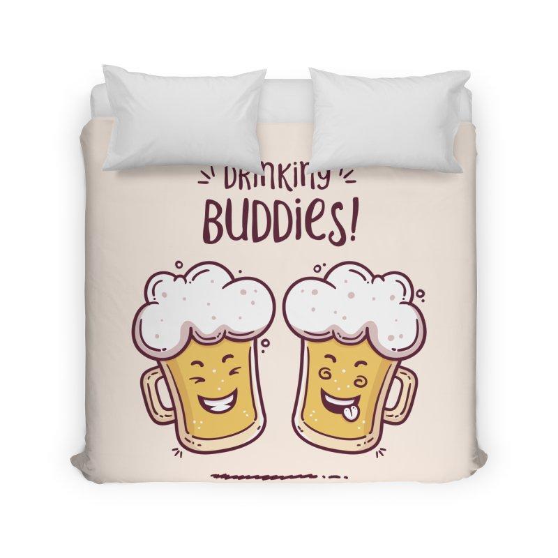 Drinking Buddies Home Duvet by zoljo's Artist Shop