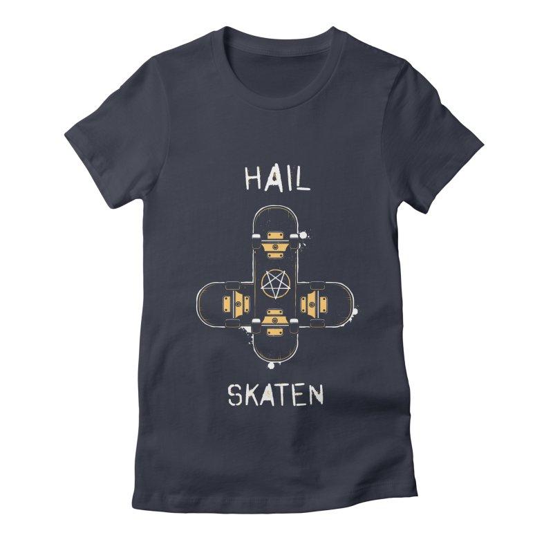 Hail Skaten Women's Fitted T-Shirt by zoljo's Artist Shop