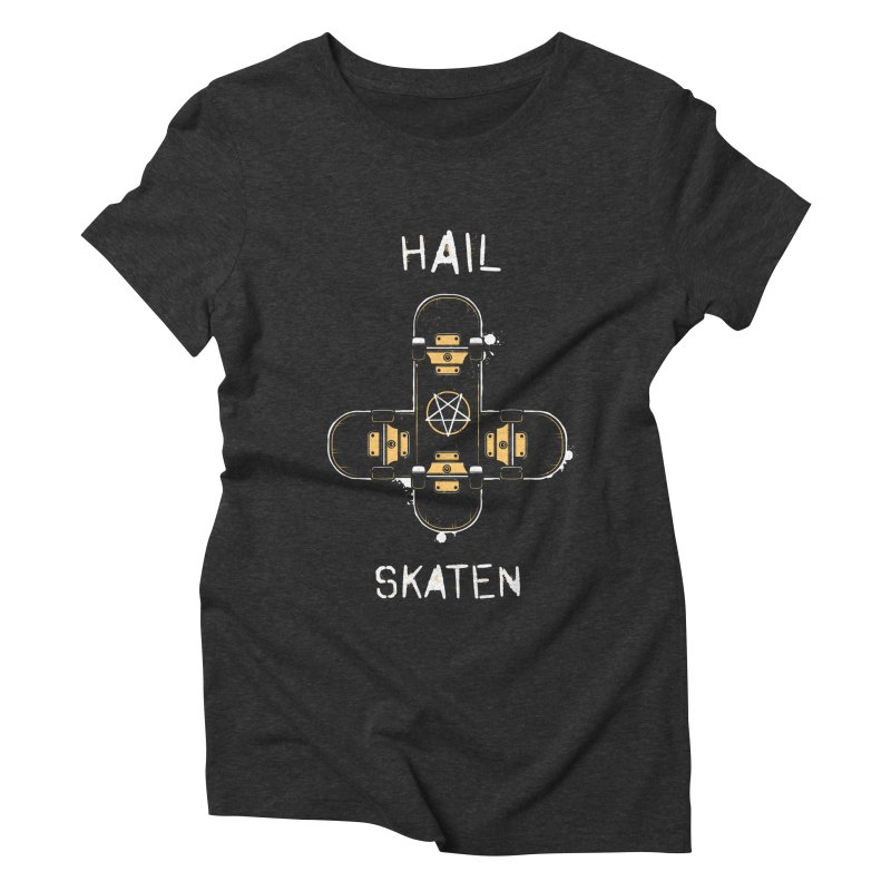 Hail Skaten Women's Triblend T-Shirt by zoljo's Artist Shop