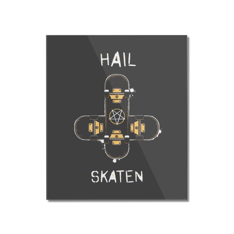 Hail Skaten Home Mounted Acrylic Print by zoljo's Artist Shop