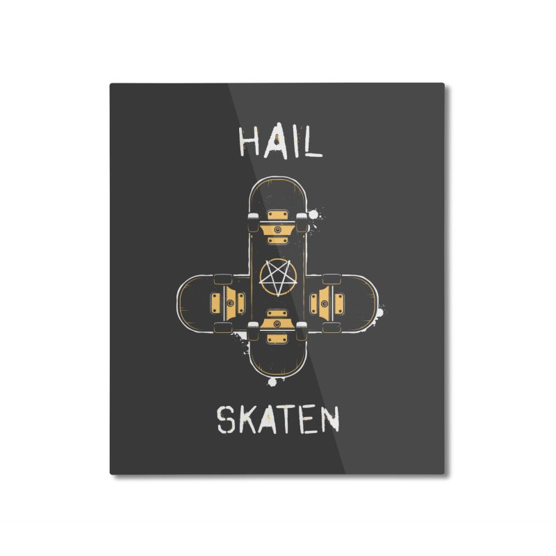 Hail Skaten Home Mounted Aluminum Print by zoljo's Artist Shop