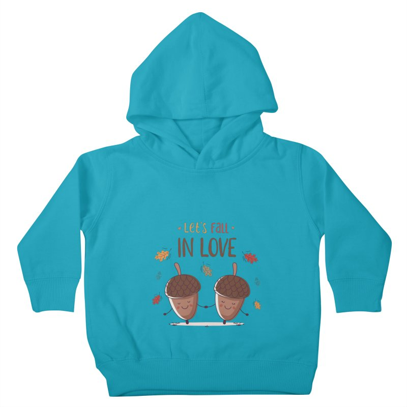 Let's Fall In Love Kids Toddler Pullover Hoody by zoljo's Artist Shop
