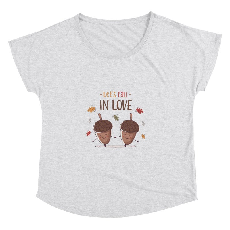 Let's Fall In Love Women's Dolman Scoop Neck by zoljo's Artist Shop