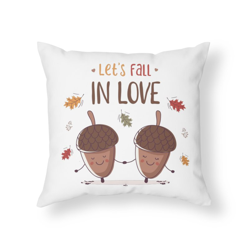 Let's Fall In Love Home Throw Pillow by zoljo's Artist Shop