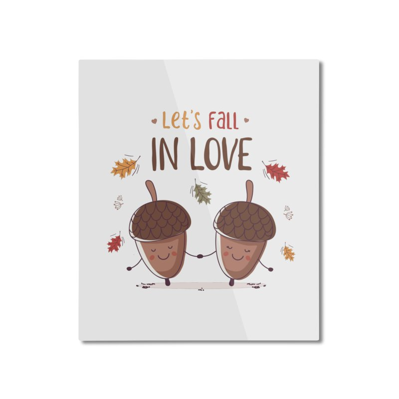 Let's Fall In Love Home Mounted Aluminum Print by zoljo's Artist Shop