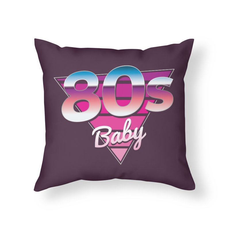 80s Baby Home Throw Pillow by zoljo's Artist Shop
