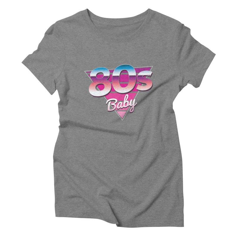 80s Baby Women's Triblend T-Shirt by zoljo's Artist Shop