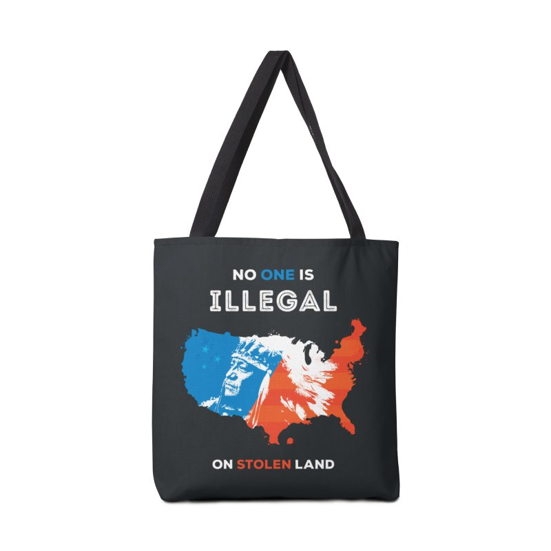 No One Is Illegal on Stolen Land Accessories Bag by zoljo's Artist Shop