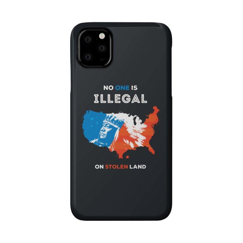 No One Is Illegal on Stolen Land Accessories Phone Case by zoljo's Artist Shop