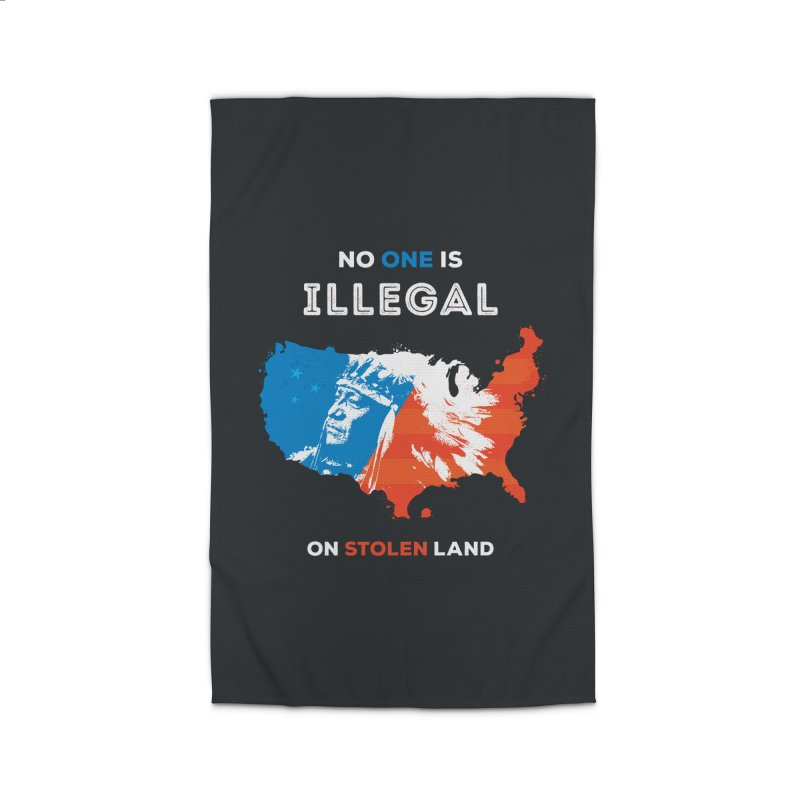 No One Is Illegal on Stolen Land Home Rug by zoljo's Artist Shop