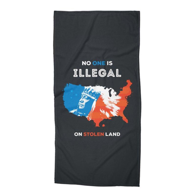 No One Is Illegal on Stolen Land Accessories Beach Towel by zoljo's Artist Shop