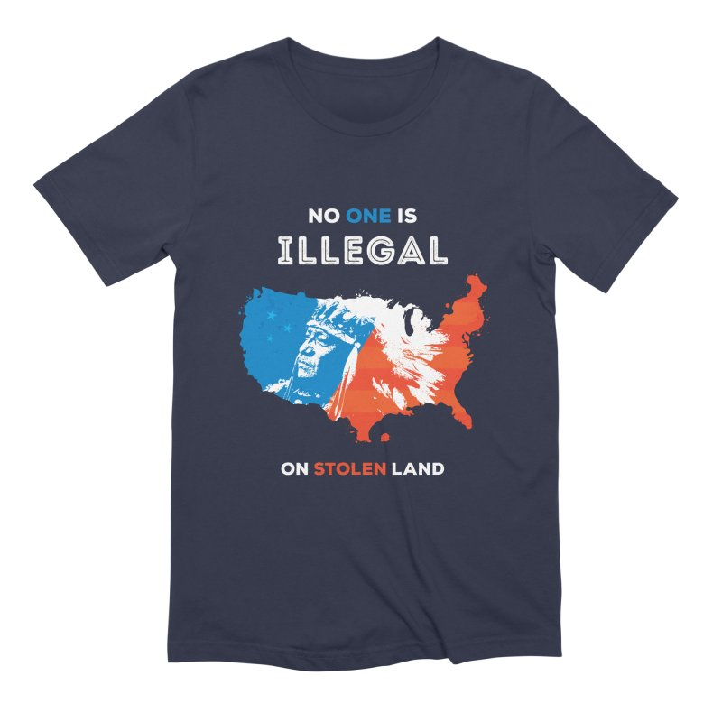 No One Is Illegal on Stolen Land Men's Extra Soft T-Shirt by zoljo's Artist Shop