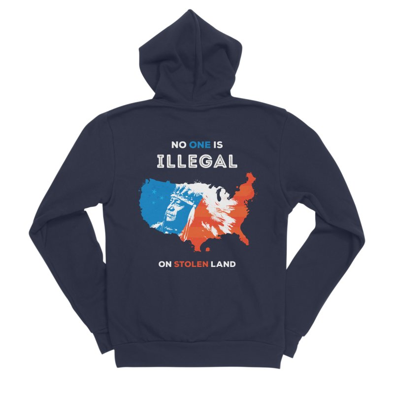 No One Is Illegal on Stolen Land Men's Sponge Fleece Zip-Up Hoody by zoljo's Artist Shop
