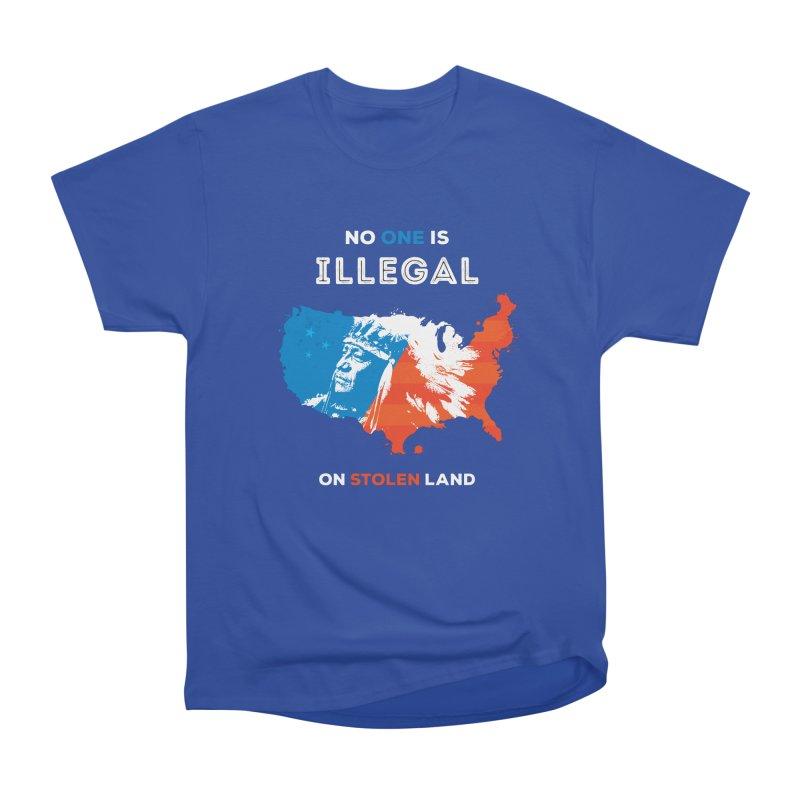 No One Is Illegal on Stolen Land Women's Heavyweight Unisex T-Shirt by zoljo's Artist Shop