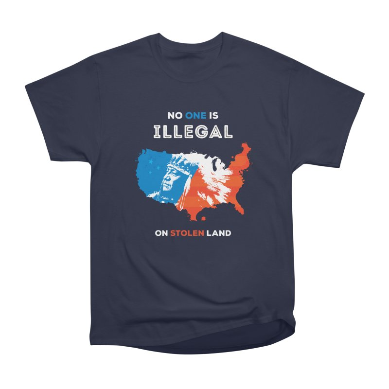 No One Is Illegal on Stolen Land Men's Heavyweight T-Shirt by zoljo's Artist Shop