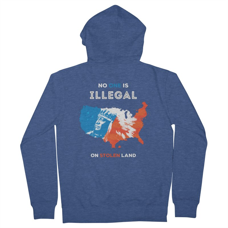 No One Is Illegal on Stolen Land Women's French Terry Zip-Up Hoody by zoljo's Artist Shop