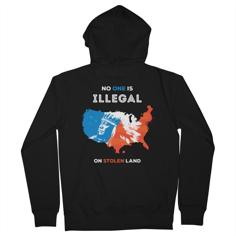No One Is Illegal on Stolen Land Men's French Terry Zip-Up Hoody by zoljo's Artist Shop