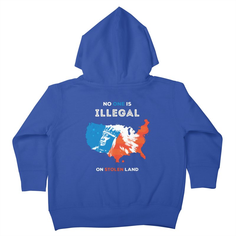 No One Is Illegal on Stolen Land Kids Toddler Zip-Up Hoody by zoljo's Artist Shop