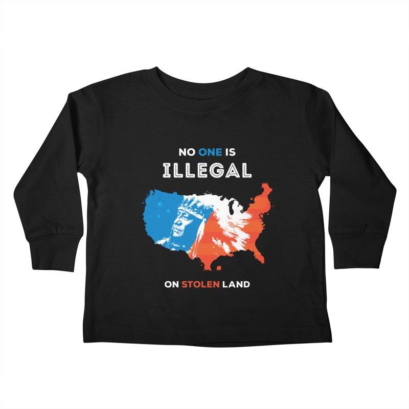 No One Is Illegal on Stolen Land Kids Toddler Longsleeve T-Shirt by zoljo's Artist Shop