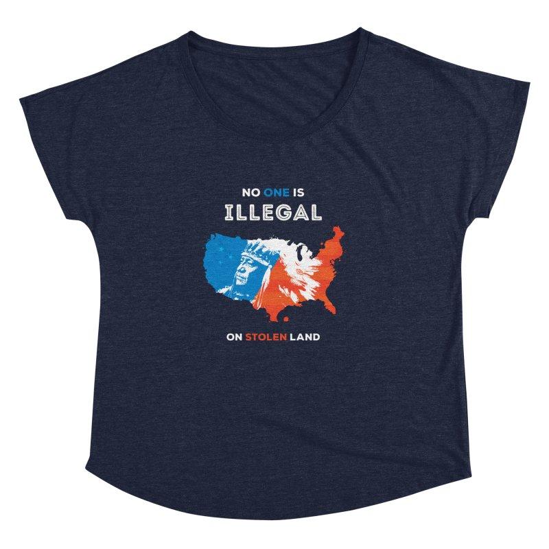 No One Is Illegal on Stolen Land Women's Dolman Scoop Neck by zoljo's Artist Shop