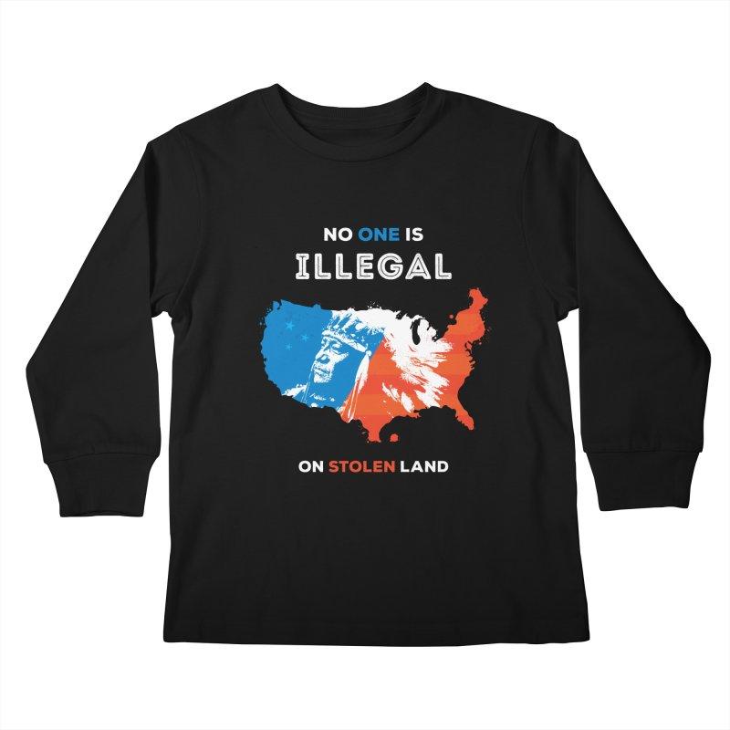 No One Is Illegal on Stolen Land Kids Longsleeve T-Shirt by zoljo's Artist Shop