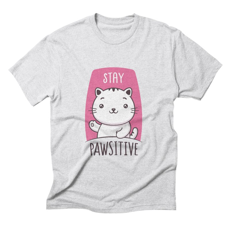 Stay Pawsitive Men's Triblend T-Shirt by zoljo's Artist Shop