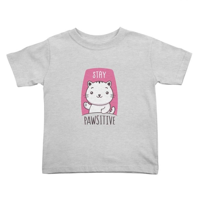 Stay Pawsitive Kids Toddler T-Shirt by zoljo's Artist Shop