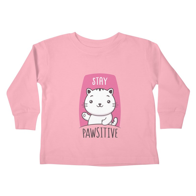 Stay Pawsitive Kids Toddler Longsleeve T-Shirt by zoljo's Artist Shop