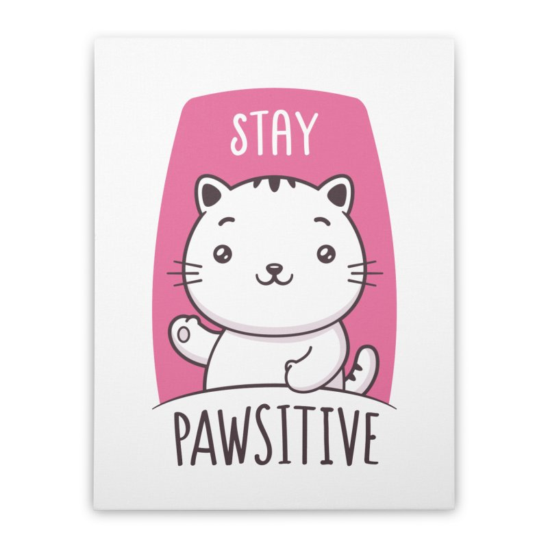 Stay Pawsitive Home Stretched Canvas by zoljo's Artist Shop