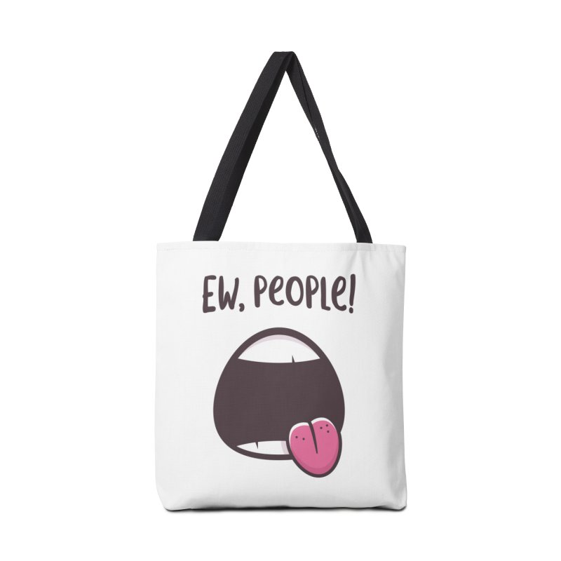 Ew People Accessories Bag by zoljo's Artist Shop