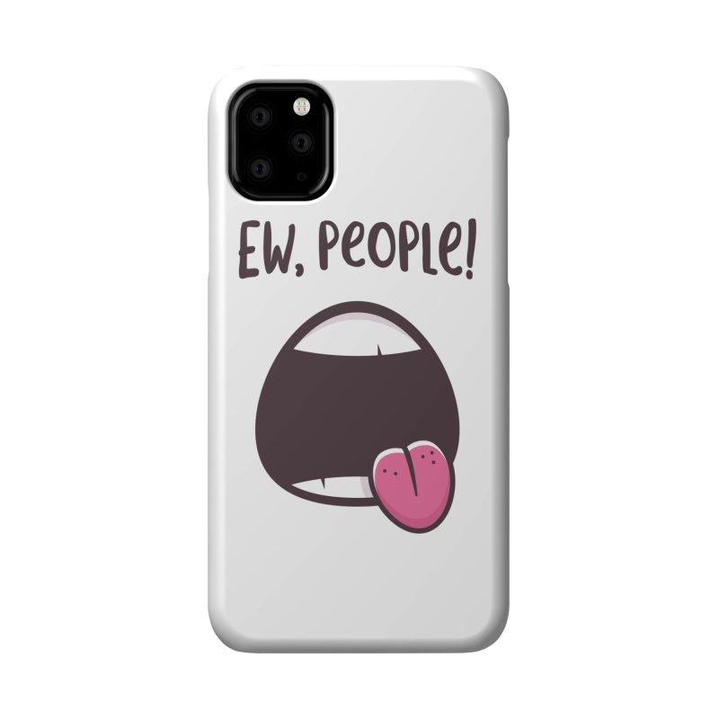 Ew People Accessories Phone Case by zoljo's Artist Shop