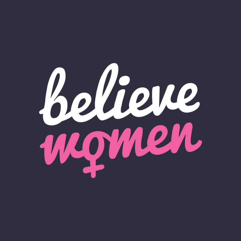 Believe Women by zoljo's Artist Shop