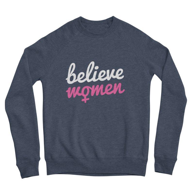 Believe Women Men's Sponge Fleece Sweatshirt by zoljo's Artist Shop