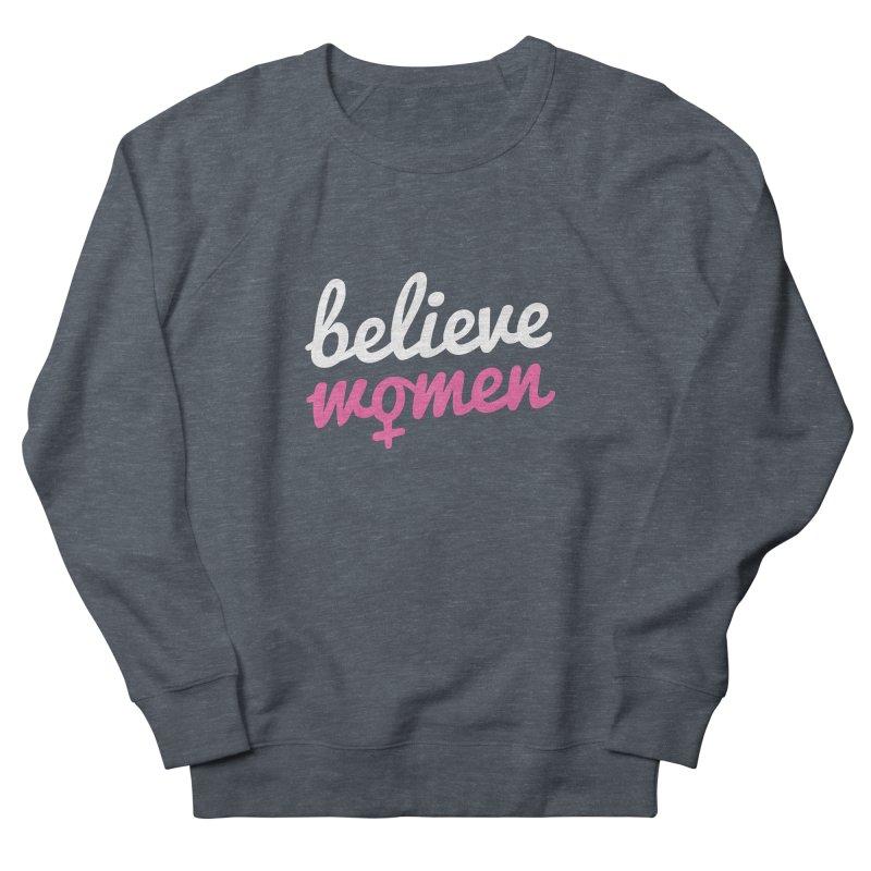 Believe Women Women's French Terry Sweatshirt by zoljo's Artist Shop