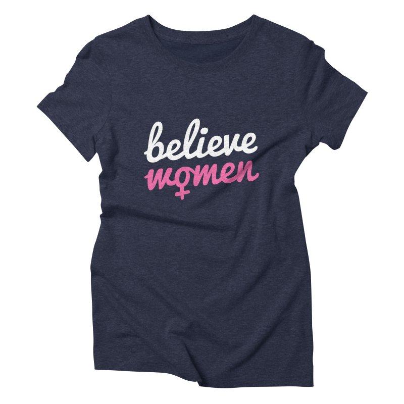 Believe Women Women's Triblend T-Shirt by zoljo's Artist Shop