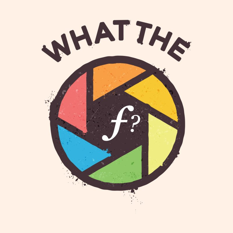 WTF - What the F? by zoljo's Artist Shop