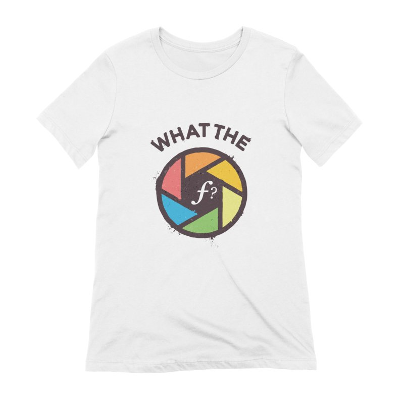 WTF - What the F? Women's Extra Soft T-Shirt by zoljo's Artist Shop
