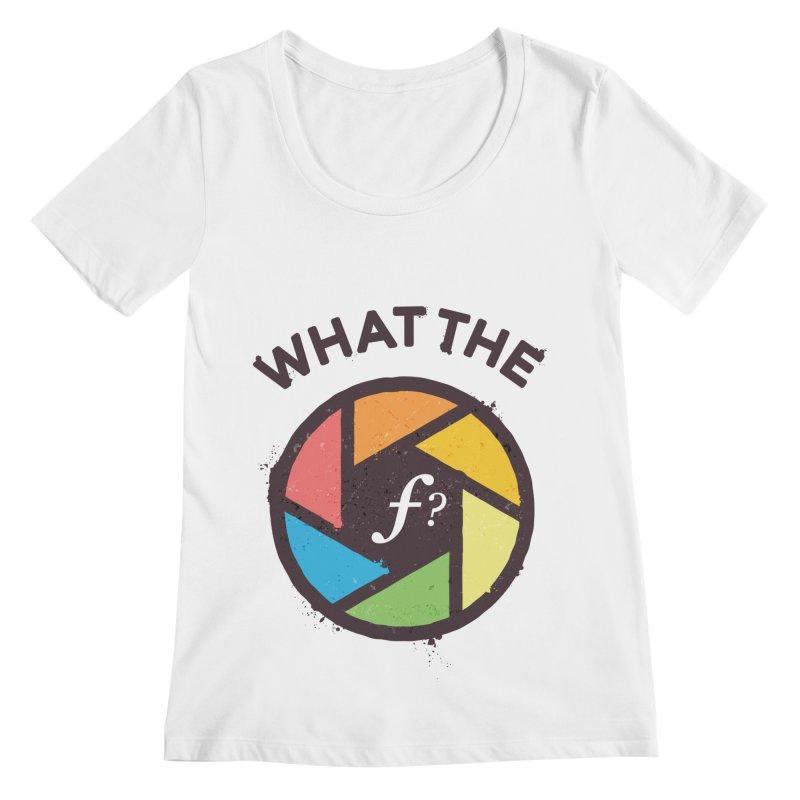 WTF - What the F? Women's Regular Scoop Neck by zoljo's Artist Shop