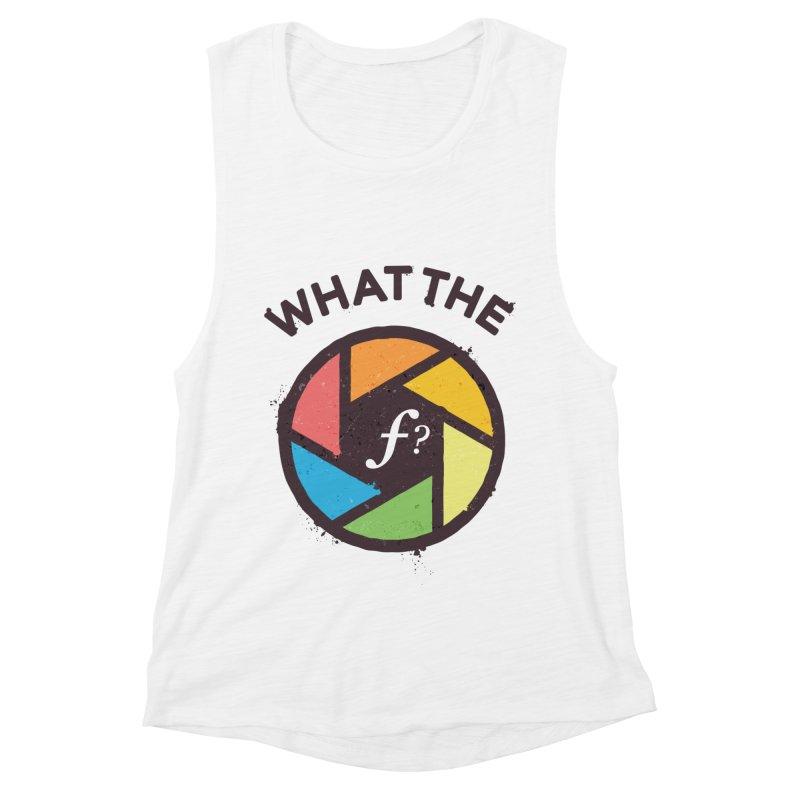 WTF - What the F? Women's Muscle Tank by zoljo's Artist Shop