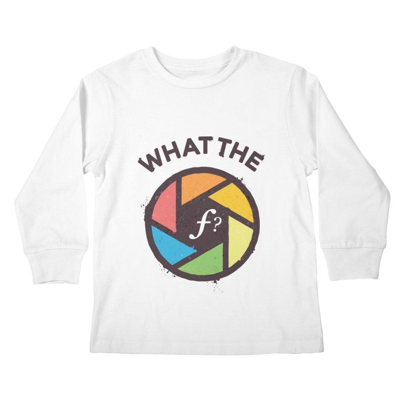 WTF - What the F? Kids Longsleeve T-Shirt by zoljo's Artist Shop