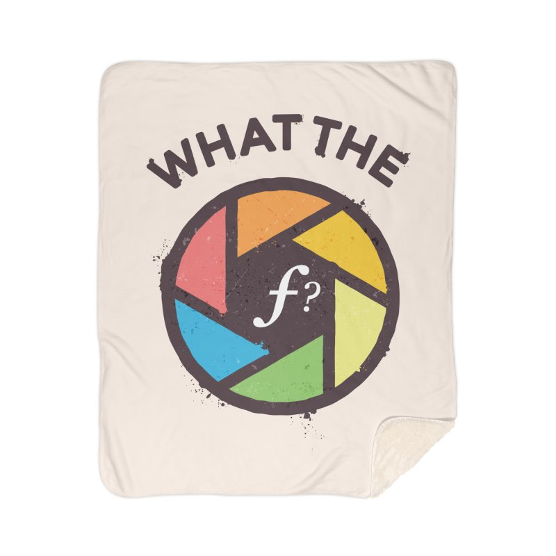 WTF - What the F? Home Sherpa Blanket Blanket by zoljo's Artist Shop