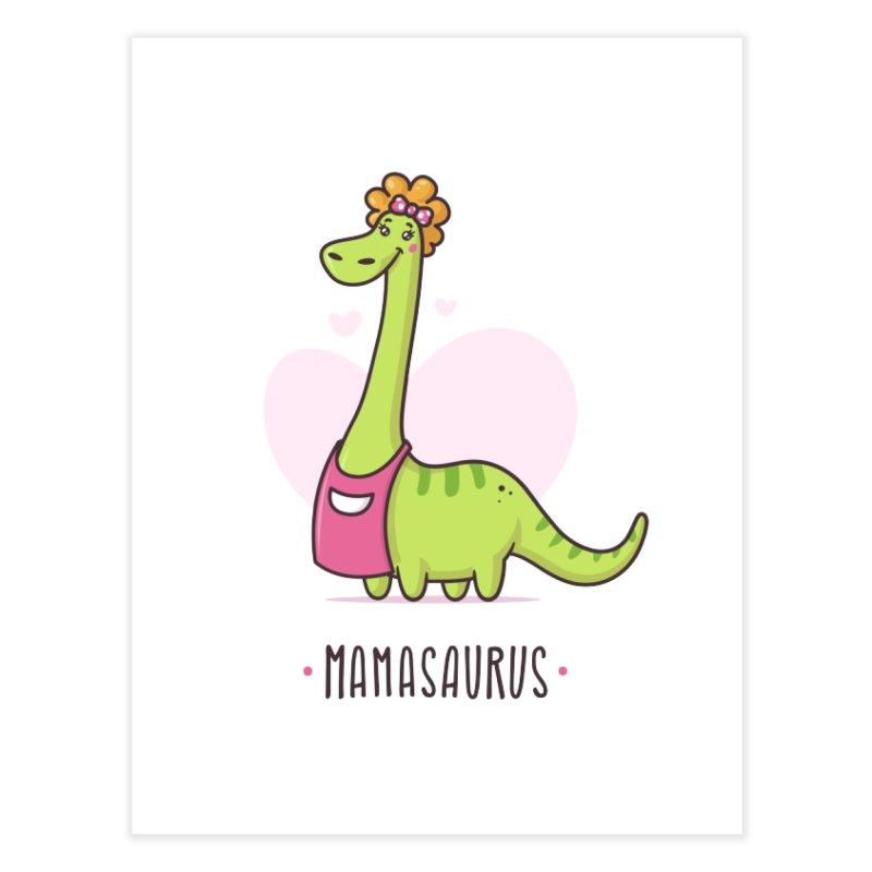 Mamasaurus Home Fine Art Print by zoljo's Artist Shop